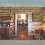 The Material Culture of German Texans Book Cover